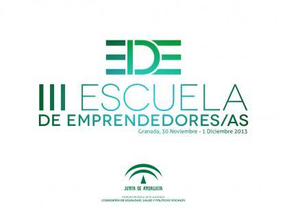 Imagen de portada de III Escuela de Emprendedores:`Las oportunidades pequeñas son el principio de las grandes empresas´