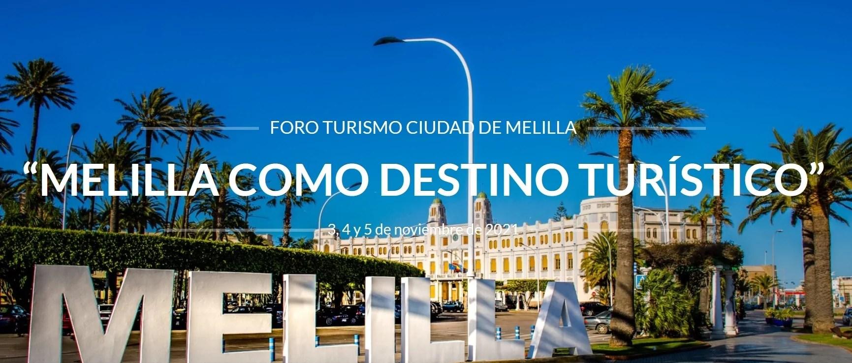 Imagen de portada de El I Foro Turismo Ciudad de Melilla reúne  a profesionales del sector, investigación en el ámbito de la gestión y estudiantes