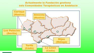 seis Comunidades Terapéuticas en Andalucía. Cartaya. (Huelva) Almonte. (Huelva) Los Palacios. (Sevilla) Mijas. (Málaga) Tarifa. (Cádiz) La Línea. (Cádiz)